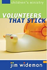 Children's Ministry Volunteers That Stick Kindle Edition