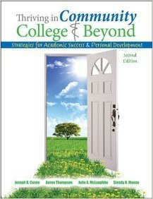Thriving in the Community College and Beyond: Strategies for Academic Success and Personal Development - for Cincinnati State Tech and Community College - Distance Learning