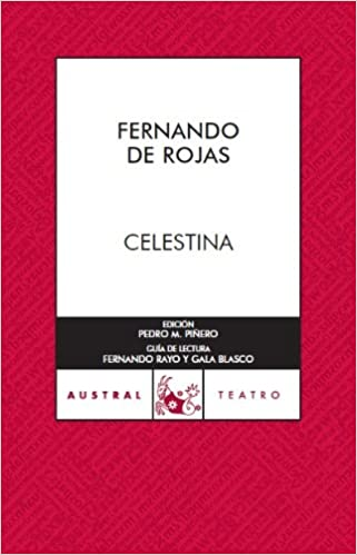 Celestina Spanish Edition Fernando De Rojas Pedro M