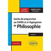 Guide de Préparation Au Capes et À l'Agrégation de Philosophie 3e