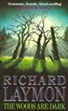 The Woods are Dark: An intense and thrilling horror novel