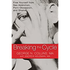 Learn more about the book, Breaking the Cycle: Free Yourself from Sex Addiction, Porn Obsession and Shame