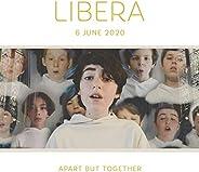 Libera - Apart but Together