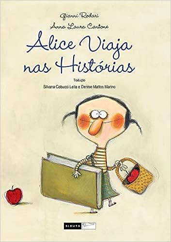 Alice Viaja Nas Historias (Em Portuguese do Brasil): Gianni Rodari: 9788588159792: Amazon.com: Books