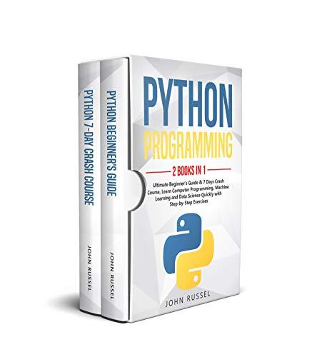 Python Programming: 2 Books in 1: Ultimate Beginner