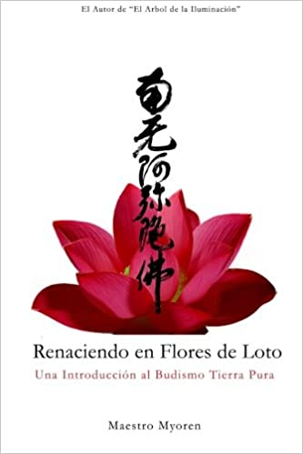 Renaciendo En Flores De Loto Una Introducción Al Budismo Tierra