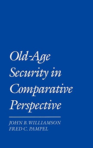 Old-Age Security in Comparative Perspective by Oxford University Press