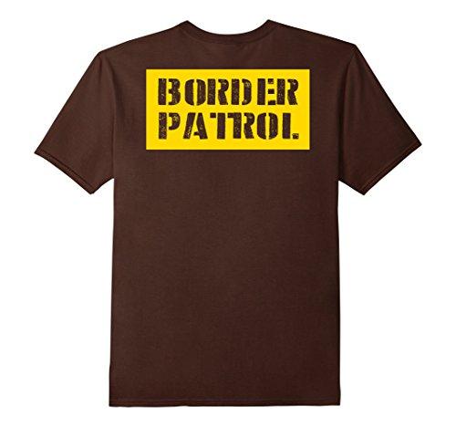 Mens Border Patrol Costume (Back Design) Halloween T-Shirt Store 3XL Brown (Offensive Halloween Costumes College)