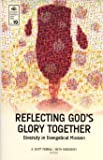 Reflecting God's Glory Together (Ems 19), A. Scott Moreau, Beth Snodderly, 0878080376