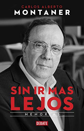 Sin ir más lejos / Without Going Further (Spanish Edition)