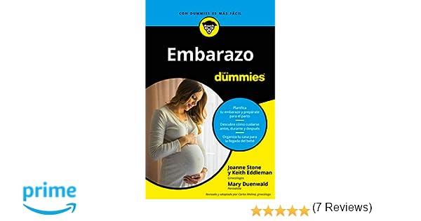 Embarazo para Dummies (Sin colección): Amazon.es: Joanne Stone, Keith Eddleman, Mary Duenwald, Adela Padín: Libros