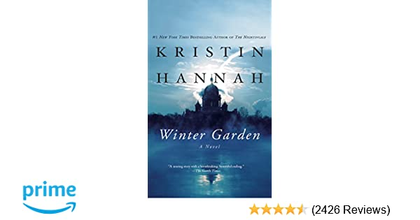 winter garden kristin hannah susan ericksen 9781469235738 amazoncom books - Winter Garden Book