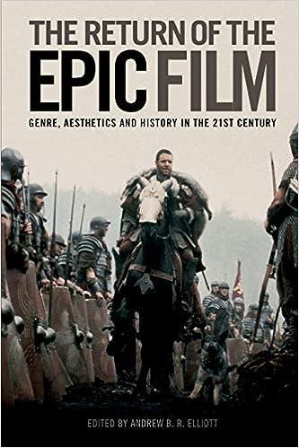 Amazon.fr - The Return of the Epic Film: Genre, Aesthetics and History in  the Twenty-First Century - Elliott, Andrew - Livres