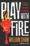 Play with Fire (A Breen and Tozer Mystery (4))