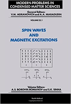Spin Waves and Magnetic Excitations: Pt.1 (Modern Problems in Condensed Matter Sciences)