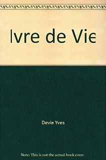 Ivre de vie, Devie, Yves