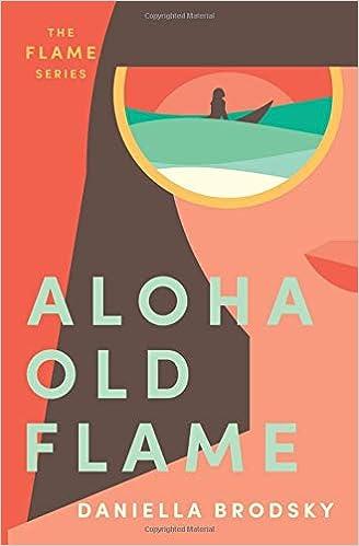 Aloha Old Flame (Flame Series) (9780984851386     - Amazon com