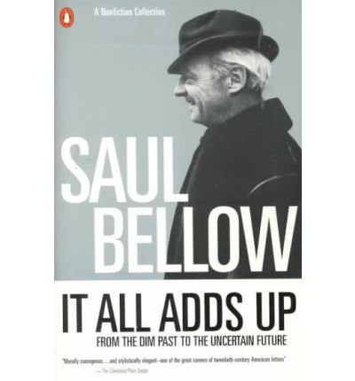 It All Adds Up: From the Dim Past to the Uncertain Future (Penguin Great Books of the 20th Century) (Paperback) - Common