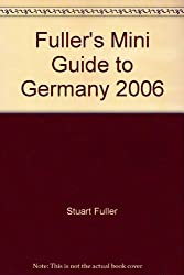 Fuller's Mini Guide to Germany 2006