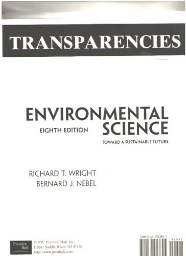 Environmental Sciences, Toward a Sustainable Future: Transparencies (8th Edition)