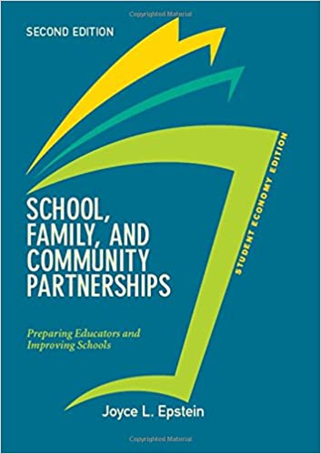 Student Economy Edition: Preparing Educators and Improving Schools and Community Partnerships School Family
