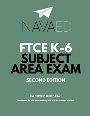 Amazoncom Ftce K 6 Subject Area Exam Prep Navaed 9781542895880