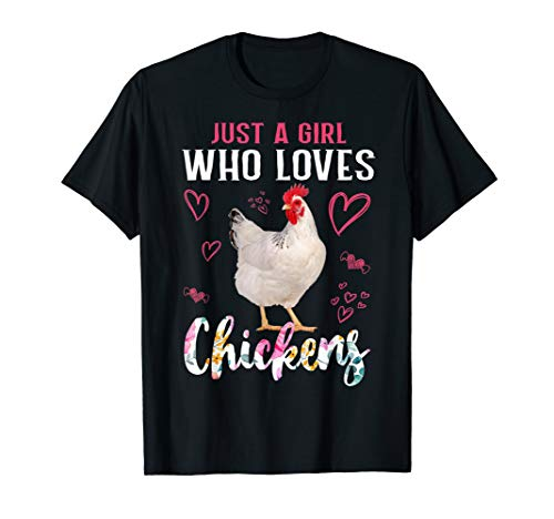 Just A Girl Who Loves Chickens Funny T-shirt ()