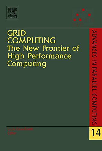 Grid Computing: The New Frontier of High Performance Computing, Volume 14 (Advances in Parallel Computing) by Brand: Elsevier Science