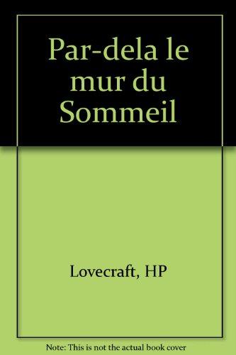 Par Dela Le Mur Du Sommeil [Pdf/ePub] eBook