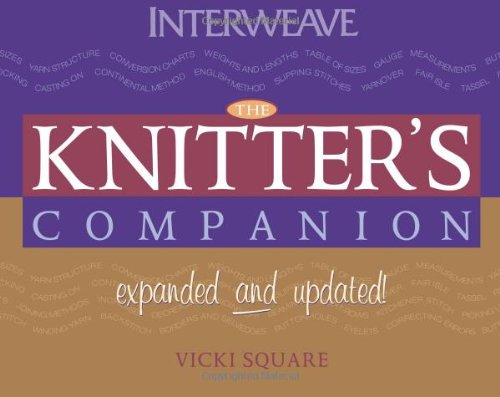 The Knitter's Companion: Expanded and Updated (The Companion series) PDF