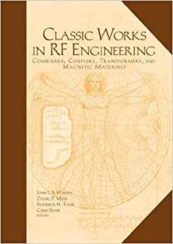 Classic Works in RF Engineering by John L.B. Walker (2006-01-31)