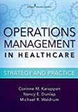 Operations Management in Healthcare: Strategy and