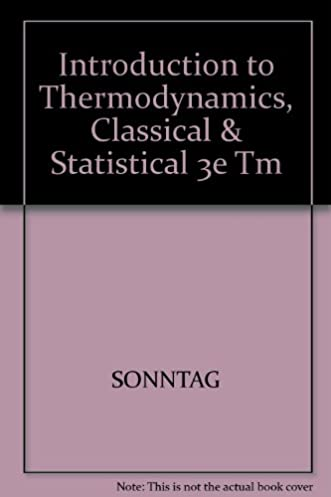 solutions manual to accompany introduction to thermodynamics rh amazon com Thermophysics and Statistical Thermodynamic Microscal Statistical Thermodynamics Lecture Notes