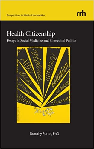 health citizenship essays in social medicine and biomedical  health citizenship essays in social medicine and biomedical politics perspectives in medical humanities 1st edition