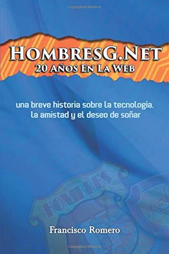 HombresG.Net 20 Años En La Web (Spanish Edition) pdf