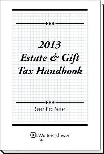 Estate & Gift Tax Handbook (2013) [並行輸入品]   B07QBNHNJD