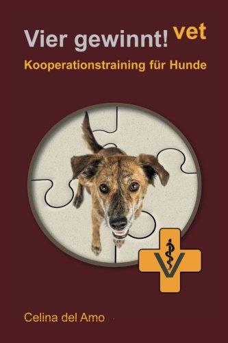 Vier-gewinnt-vet-Kooperationstraining-fr-Hunde-German-Edition