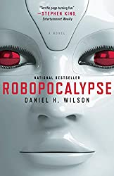 Robopocalypse: A Novel (Vintage Contemporaries)