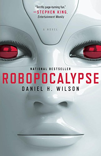 Robopocalypse: A Novel (Vintage Contemporaries) by [Wilson, Daniel H.]