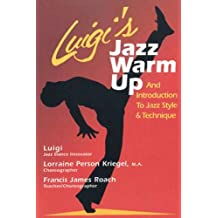 Luigi's Jazz Warm Up: An Introduction to Jazz Style & Technique