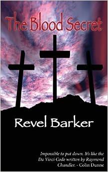 The Blood Secret by Revel Barker (2013-11-05)