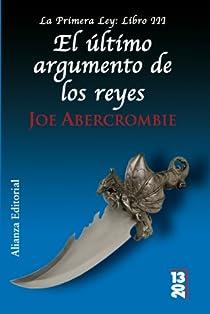 El último argumento de los reyes par Abercrombie