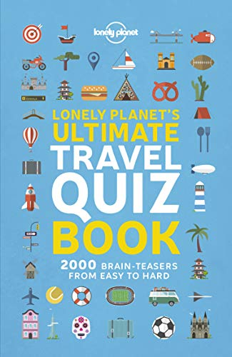 Lonely Planet's Ultimate Travel Quiz Book por Lonely Planet