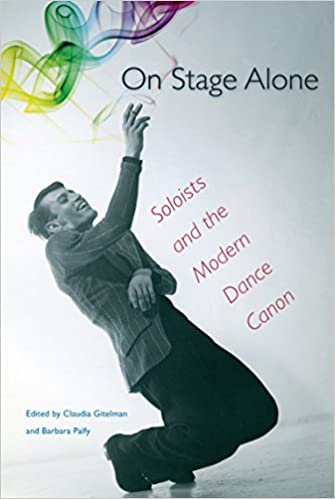 Book On Stage Alone: Soloists and the Modern Dance Canon