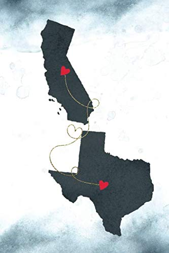 California & Texas: Long Distance Out of State Notebook - Blank Lines (Together Forever Never Apart US States Journals)