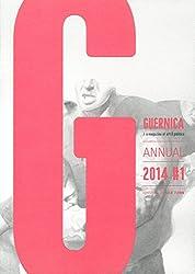Guernica: Annual 2014 #1 (Guernica Books)