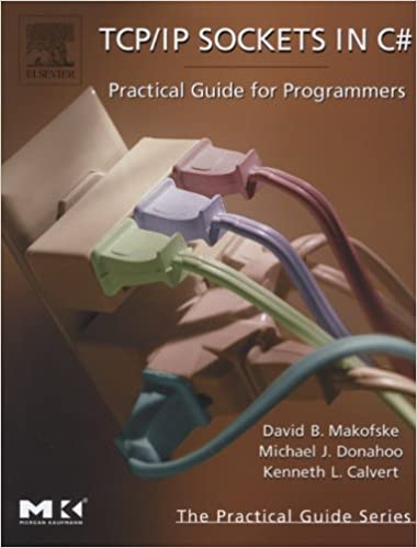 Amazon com: TCP/IP Sockets in C#: Practical Guide for