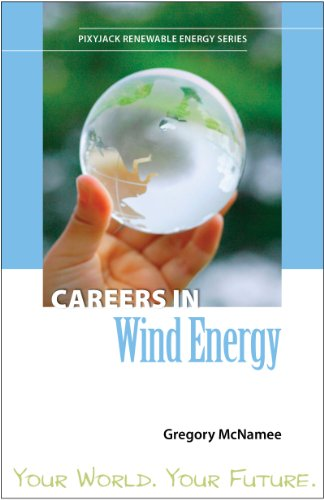 Careers in Wind Energy (PixyJack Renewable Energy Series)