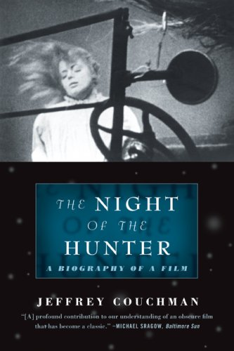 Read Online The Night of the Hunter: A Biography of a Film pdf