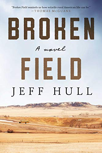 - Broken Field: A Novel